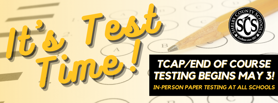 TCAP/End of Course Testing Begins May 3 banner